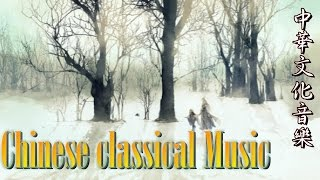 The best OST Chinese classical Music 中國風-古典武俠音樂 Wushu music