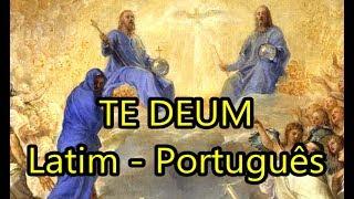 Te Deum - LEGENDADO PT/BR