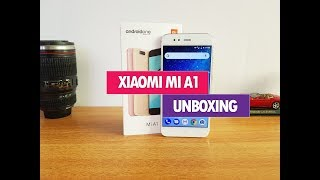 Xiaomi Mi A1 Unboxing, Hands on, Camera and Software