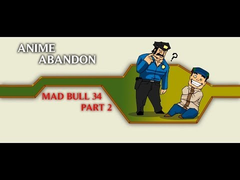 Xxx Mp4 Anime Abandon Mad Bull 34 Part II 3gp Sex