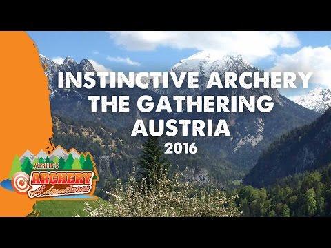Instinctive Archery - The Gathering Austria 2016 (a traditional archery film)