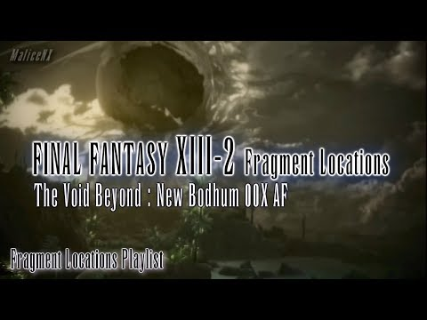 Final Fantasy XIII-2 : Fragment Locations - The Void Beyond : New Bodhum 00X AF [3/3]