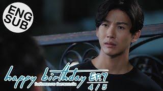 [Eng Sub] happy birthday วันเกิดของนาย วันตายของฉัน   EP.7 [4/5]