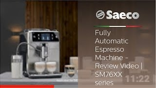 Saeco Xelsis - Fully Automatic Espresso Machine - Review Video   SM76XX series