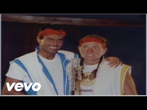 Willie Nelson & Julio Iglesias To All The Girls I ve Loved Before Live