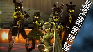 MMD Five Nights At Meiko's - Not The End (Dance Mode)