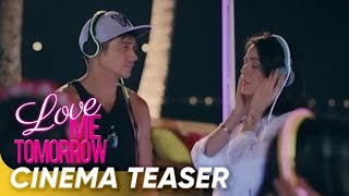 Cinema Teaser | 'Love Me Tomorrow' | Piolo Pascual, Coleen Garcia, and Dawn Zulueta | Star Cinema