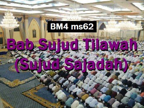 2012 10 24 Ustaz Shamsuri 755 Bab Sujud Tilawah Sujud Sajadah BM4 ms62