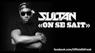 Sultan - On se sait (Audio)