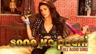 Sone Ka Paani (Full Audio Song) | Badlapur | Varun Dhawan & Yami Gautam