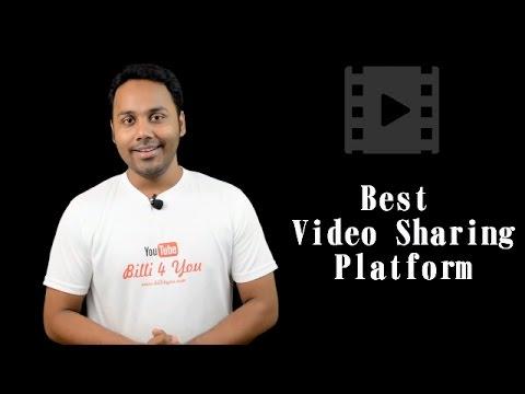 4 Best Video Sharing Websites For Video Creators Or Earnings