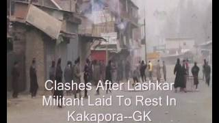 Clashes After Lashkar Militant Laid To Rest In Kakapora