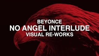 Beyonce - Full No Angel Interlude (Improved Re-Up)