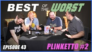 Best of the Worst: Plinketto #2