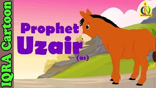 Uzair (AS) | Ezra (pbuh) - Prophet story - Ep 28 (Islamic cartoon )