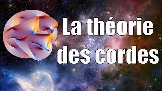 La Théorie des Cordes — Science étonnante #5