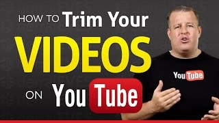 How To Trim Slice and Edit Your YouTube Videos
