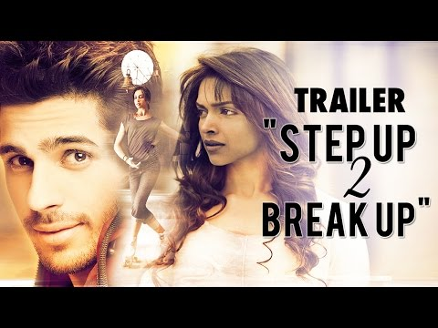 Xxx Mp4 Deepika Padukone Sidharth Malhotra In Step Up 2 Break Up Trailer HD 3gp Sex