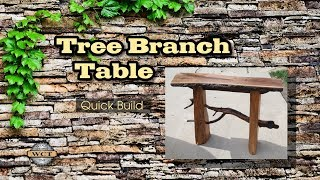 Tree Branch Table - Quick Build