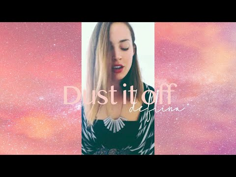 Delfina - Dust It Off  by the Do Band