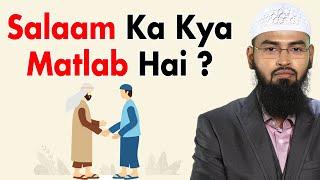 Assalamualaikum Warahmatullahi Wabarakatuh Ka Meaning Kya Hai By Adv. Faiz Syed