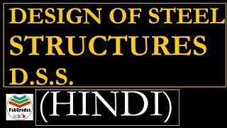 Lec-1 Design of Steel Structures in HINDI  Bolted Connection Part-1 GATE ESE/IES PSUs