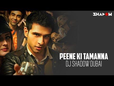 Xxx Mp4 Loveshuda Peene Ki Tamanna DJ Shadow Dubai Remix Full Video 3gp Sex
