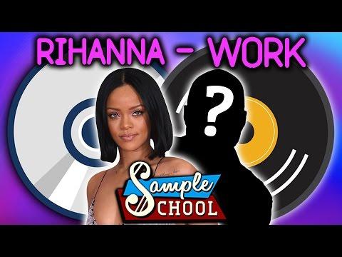 RIHANNA - WORK: SAMPLE SCHOOL
