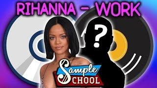 SAMPLE SCHOOL: RIHANNA - WORK