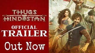 Thugs Of Hindostan Official Trailer Out Now, Aamir Khan, Amitabh Bachchan,Katrina Kaif, Fatima Sana