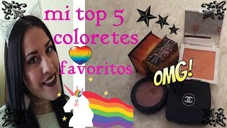 MI TOP 5 COLORETES FAVORITOS LOW COST Y ALTA GAMA