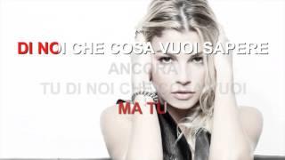 Emma Marrone - Io di te non ho paura - Karaoke con testo