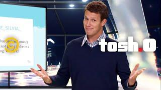 Tosh.0 - Words of Twisdom