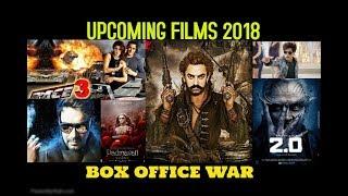 Upcoming Films 2018 | Salman Khan | Amir Khan |Shah Rukh Khan | Ajay Devgun | Akshay Kumar
