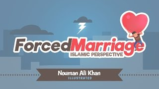 Forced Marriage - Islamic Perspective | Nouman Ali Khan | illustrated | Subtitled