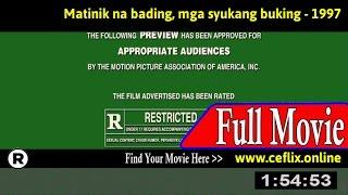 Watch: Matinik na bading, mga syukang buking (1997) Full Movie Online