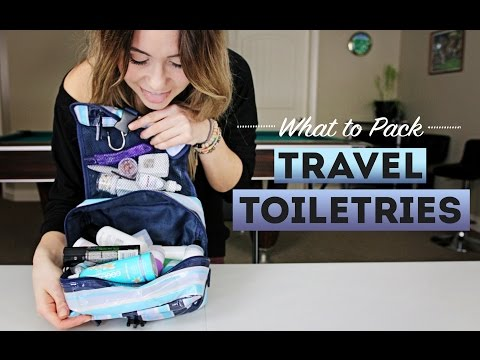 What To Pack TRAVEL TOILETRIES