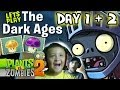 Lets Play Plants vs. Zombies 2: DARK AGES Day 1 & 2 w/ Dad & Son  iOS Face Cam (Fail) Gameplay