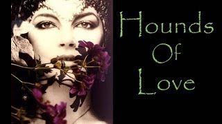 Kate Bush - Hounds of Love (with lyrics)