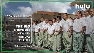 Big Picture: News in Virtual Reality | California • on Hulu
