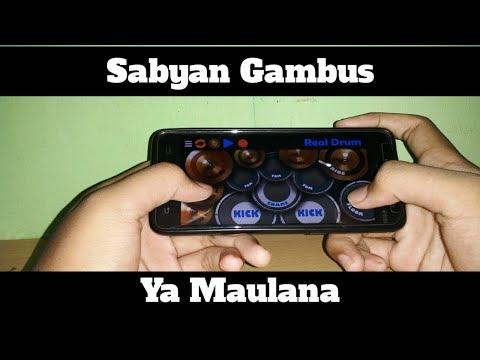 Sabyan Gambus-Ya Maulana (Real Drum Cover by@lazuardi_barus)