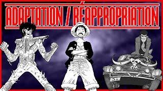 Lupin III, Saint Seiya, One Piece : Adaptation/Réappropriation – Anima #9