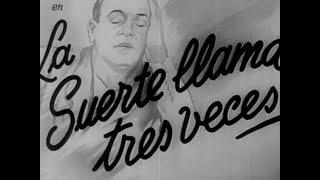 LA SUERTE LLAMA TRES VECES-1943-Bayón Herrera