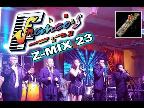 Los Francos Z Mix 23 Lo Mas Nuevo