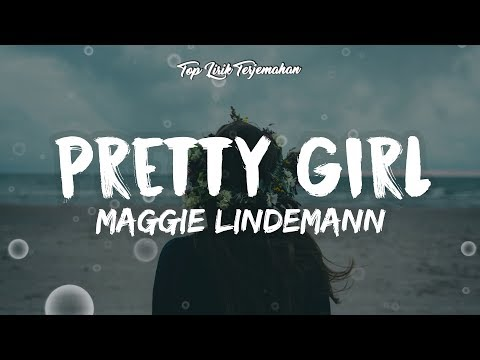 Pretty Girl - Maggie Lindemann ( Lirik Terjemahan Indonesia ) 🎤