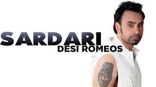 Babbu Maan - Sardari [Full Song] - [Desi Romeos] - 2012 - Latest Punjabi Movie