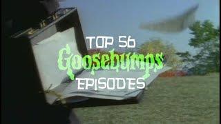 Top 56 Goosebumps Episodes
