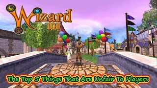 Wizard101 Bias - Top 5 Things Players Find Most Unfair - Nope, NOT PvP
