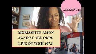 Morissette Amon - Against All Odds | REACTION!!