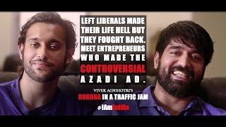 Azadi Boys | Buddha In A Traffic Jam | I am Buddha | Vivek Agnihotri